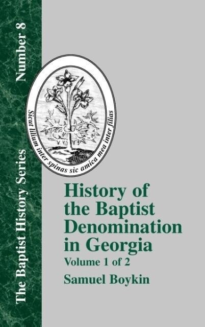 History of the Baptist Denomination in Georgia - Vol. 1 als Buch
