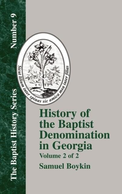 History of the Baptist Denomination in Georgia - Vol. 2 als Buch