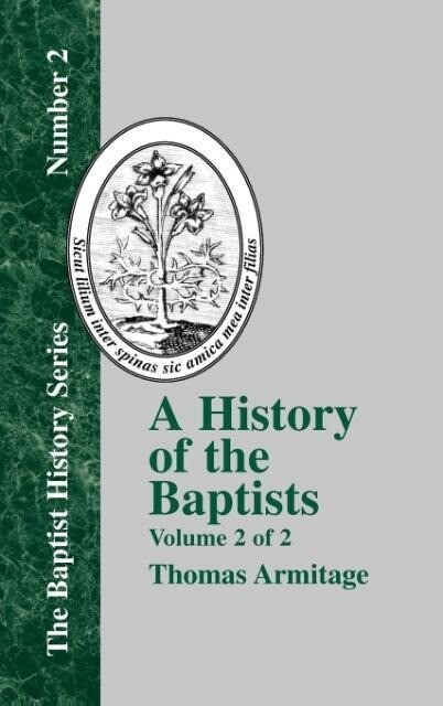 A History of the Baptists - Vol. 2 als Buch