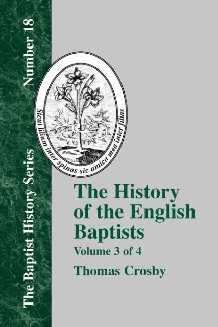 History of the English Baptists - Vol. 3 als Taschenbuch
