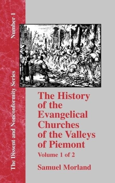 History of the Evangelical Churches of the Valleys of Piemont - Vol. 1 als Buch