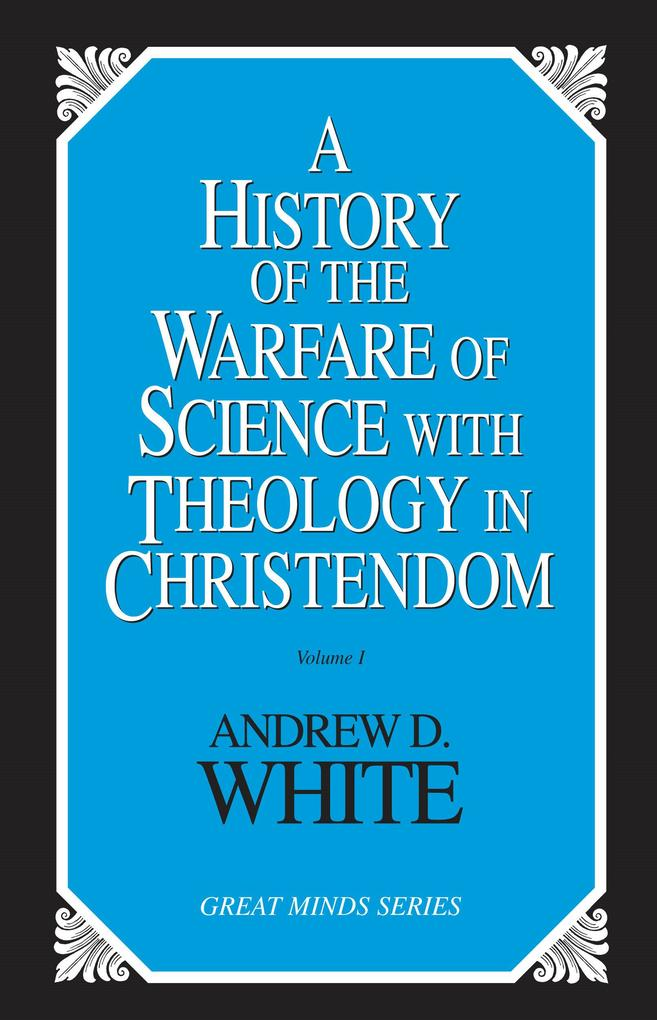 History of the Warfare of Science with Theology in Christendom (2 Volume Set) als Taschenbuch