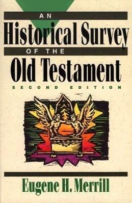 An Historical Survey of the Old Testament als Taschenbuch