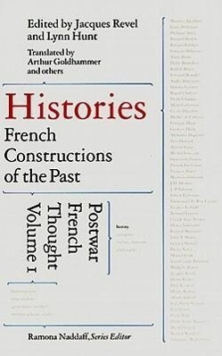 Histories: French Constructions of the Past: Postwar French Thought als Buch