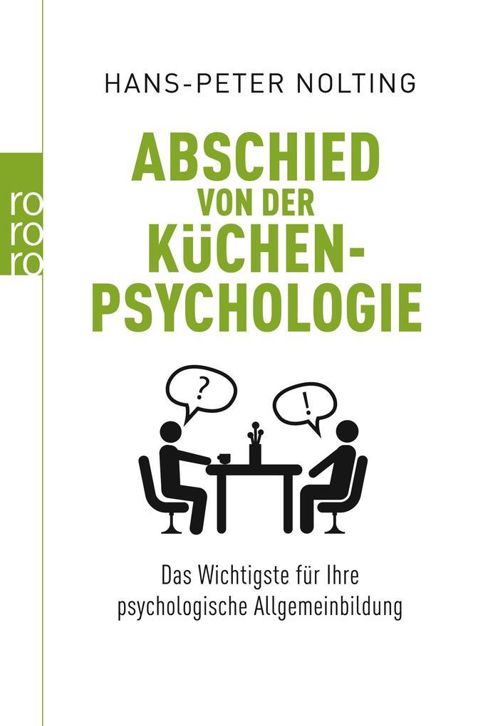 Abschied von der Küchenpsychologie als Taschenbuch