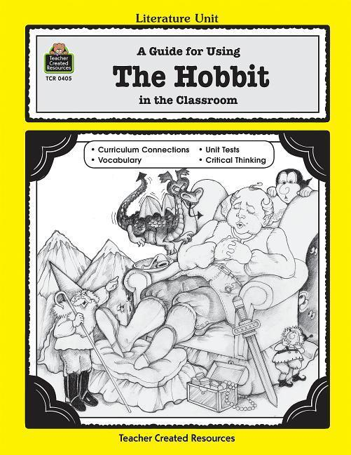 A Guide for Using the Hobbit in the Classroom als Taschenbuch