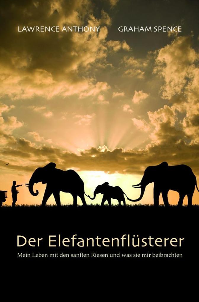 Der Elefantenflüsterer als eBook