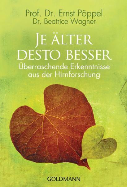 Je älter desto besser als Taschenbuch von Ernst...