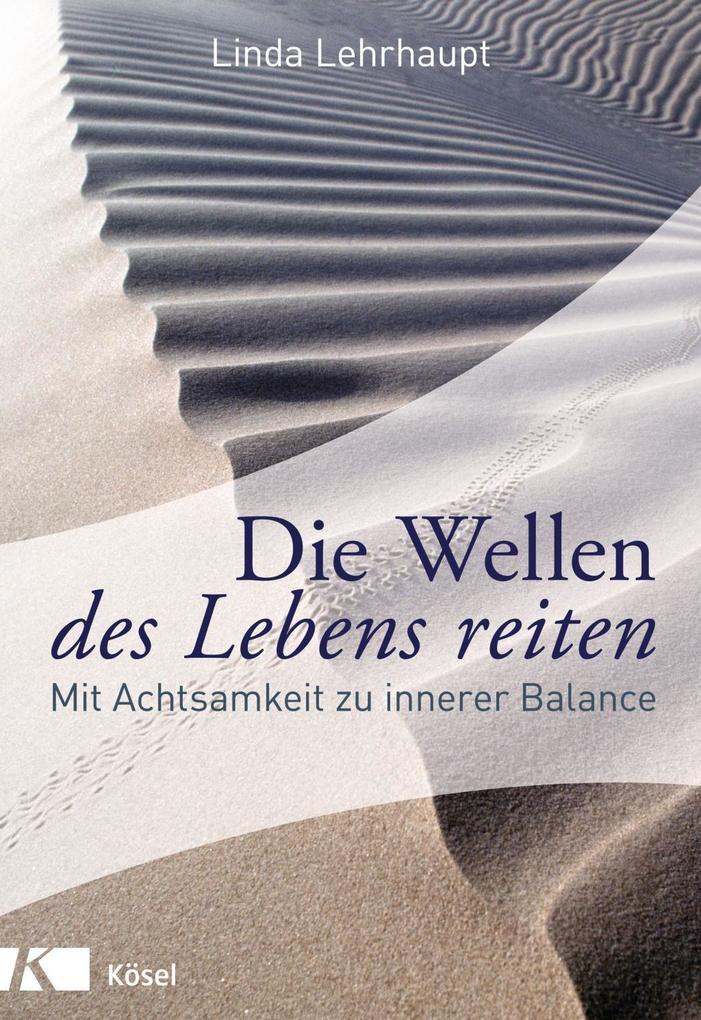 Die Wellen des Lebens reiten als Buch von Linda Lehrhaupt