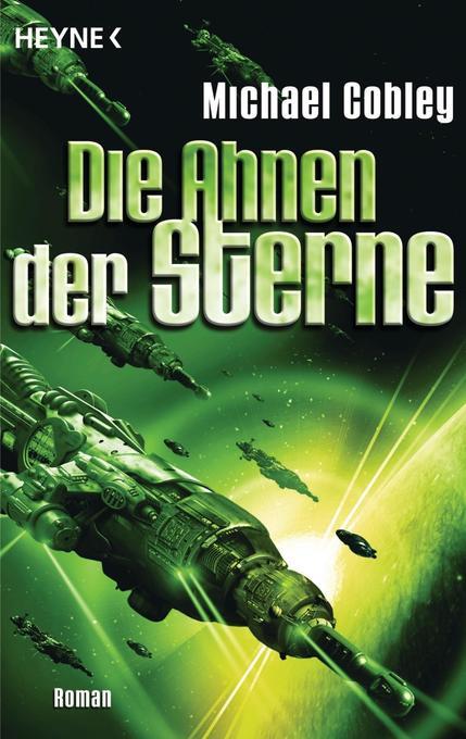 Die Ahnen der Sterne als Taschenbuch von Michae...