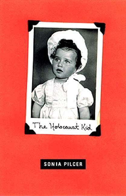 The Holocaust Kid: Stories als Buch