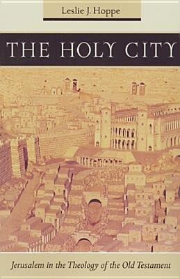 The Holy City: Jerusalem in the Theology of the Old Testament als Taschenbuch