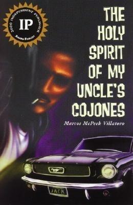 The Holy Spirit of My Uncle's: Cojones als Taschenbuch