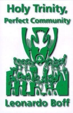 Holy Trinity, Perfect Community als Taschenbuch