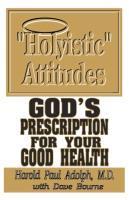 Holyistic Attitudes als Taschenbuch