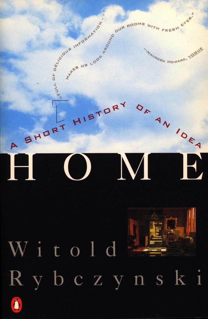 Home: A Short History of an Idea als Taschenbuch