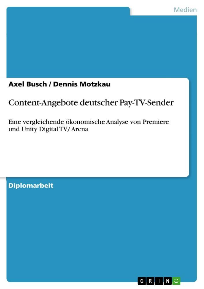 Content-Angebote deutscher Pay-TV-Sender als Ta...