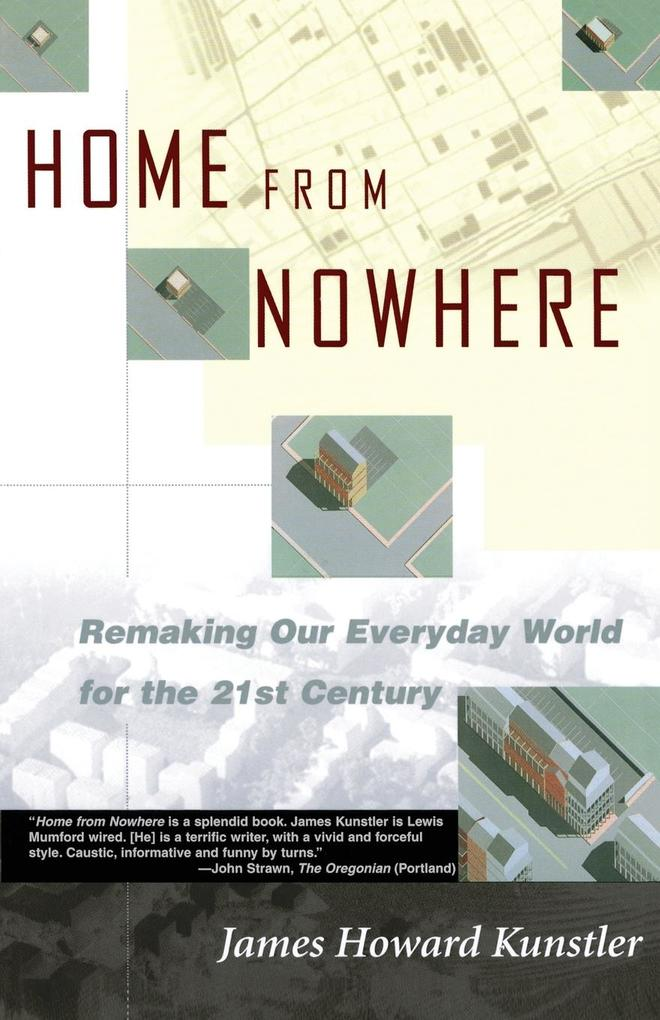 Home from Nowhere: Remaking Our Everyday World for the 21st Century als Taschenbuch