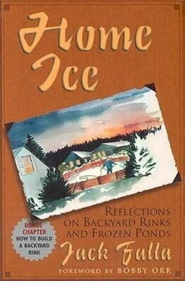 Home Ice: Reflections on Backyard Rinks als Taschenbuch
