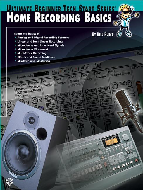 Ultimate Beginner Tech Start: Home Recording Basics als Taschenbuch