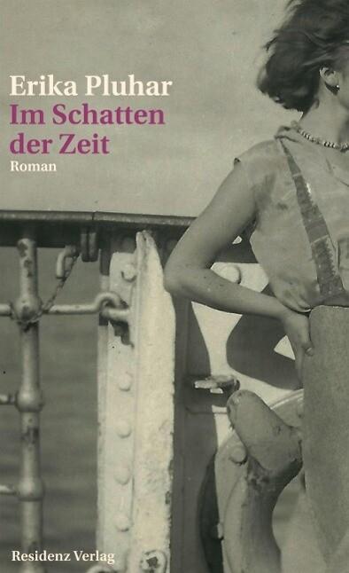 Im Schatten der Zeit als Buch von Erika Pluhar