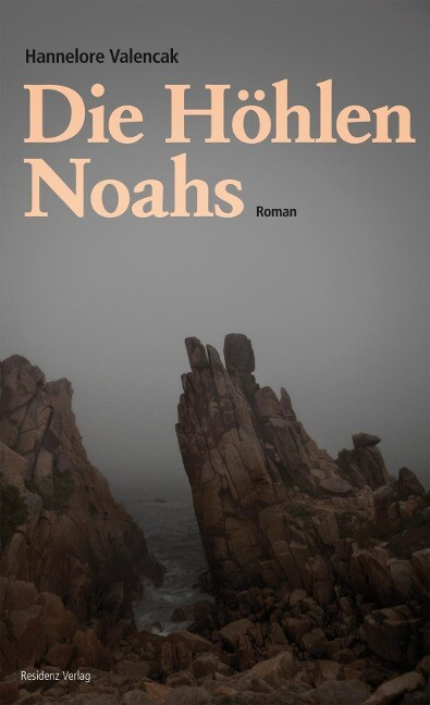 Die Höhlen Noahs als Buch von Hannelore Valencak