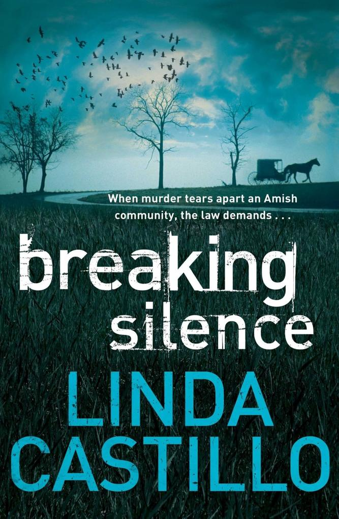 Breaking Silence als eBook von Linda Castillo