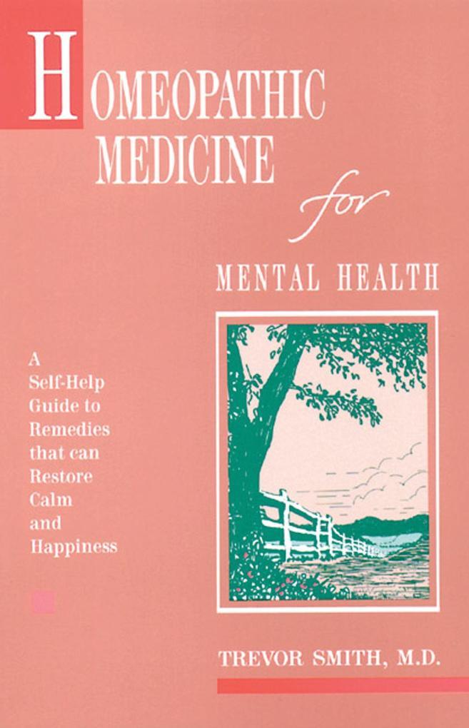 Homeopathic Medicine for Mental Health als Taschenbuch