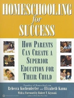 Homeschooling for Success: How Parents Can Create a Superior Education for Their Child als Taschenbuch