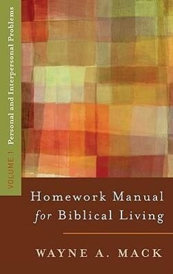 A Homework Manual for Biblical Living Vol. 1 als Taschenbuch