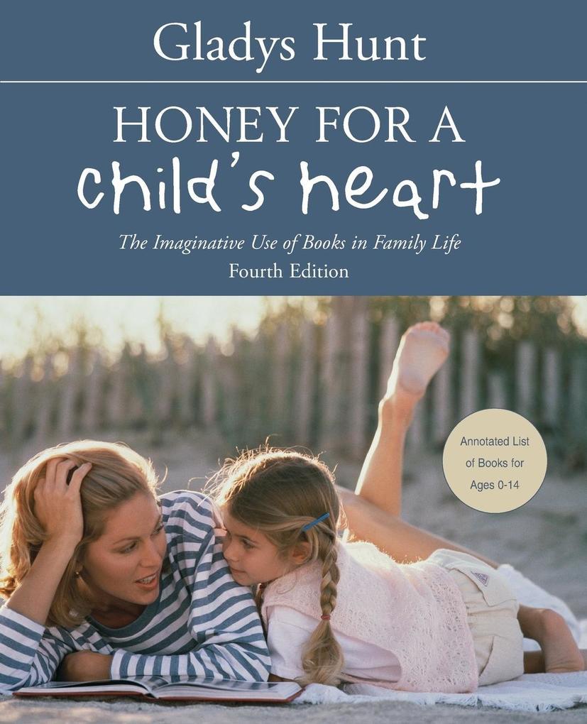 Honey for a Child's Heart als Taschenbuch