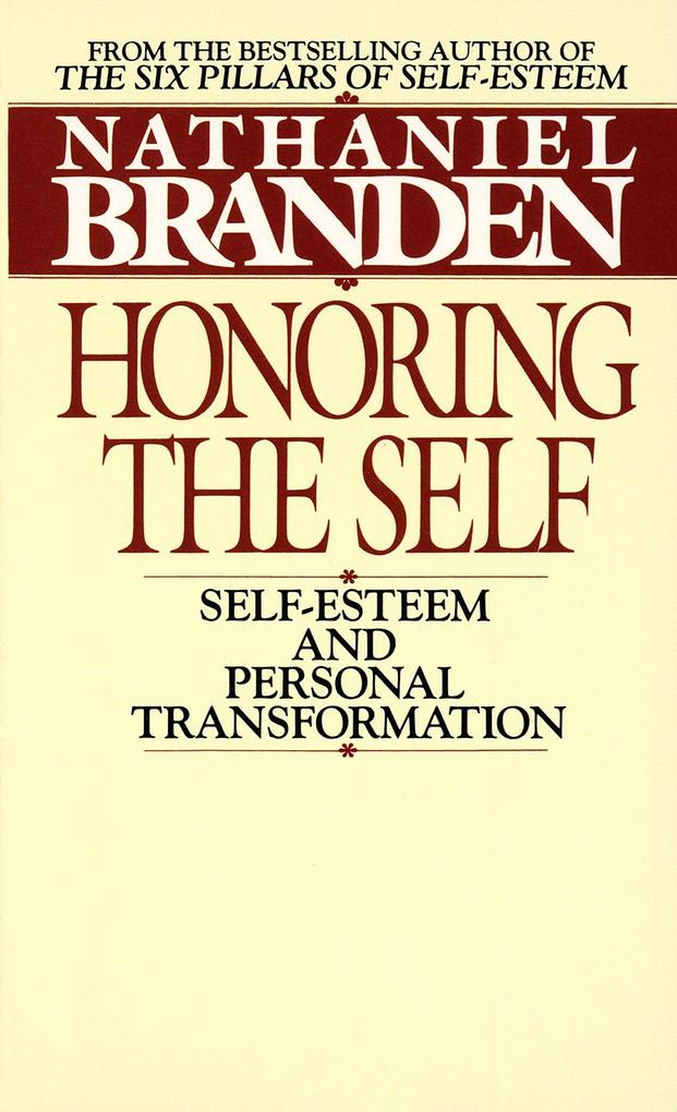 Honoring the Self: The Pyschology of Confidence and Respect als Taschenbuch