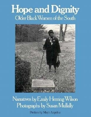 Hope and Dignity PB: Older Black Women of the South als Taschenbuch