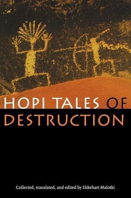Hopi Tales of Destruction als Taschenbuch