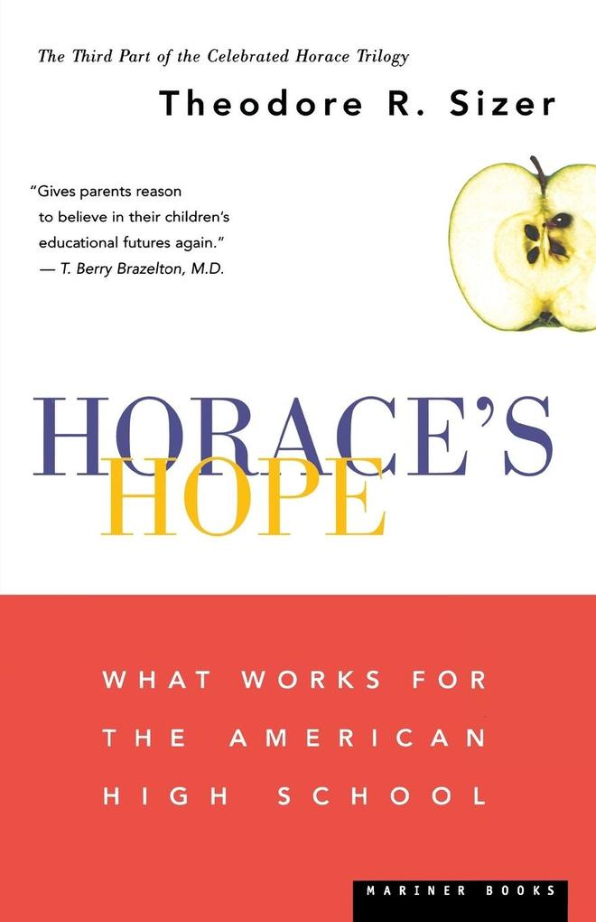 Horace's Hope: What Works for the American High School als Taschenbuch