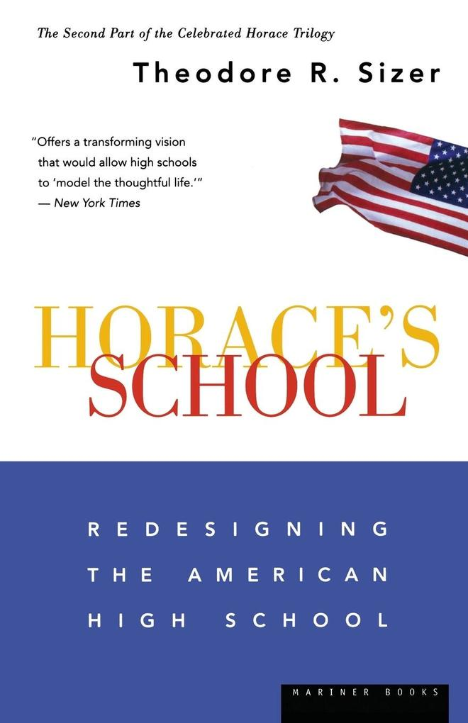 Horace's School: Redesigning the American High School als Taschenbuch