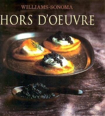 Williams-Sonoma Collection: Hor d'Oeuvre als Buch