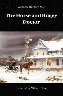 The Horse and Buggy Doctor als Taschenbuch