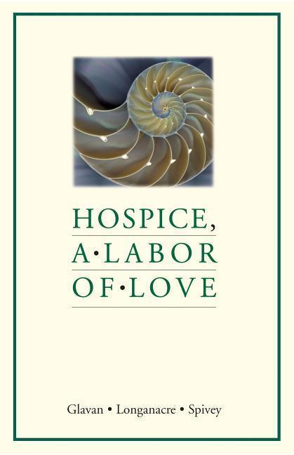 Hospice, a Labor of Love als Taschenbuch