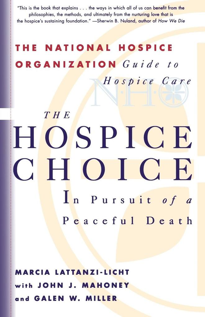 The Hospice Choice: In Pursuit of a Peaceful Death als Taschenbuch