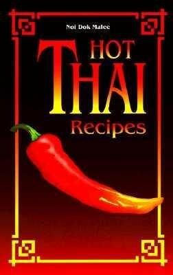 Hot Thai Recipes als Taschenbuch