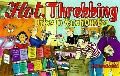 Hot, Throbbing Dykes to Watch Out for: Cartoons als Taschenbuch