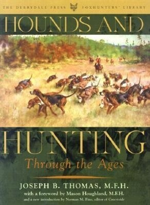 Hounds and Hunting Through the Ages als Buch