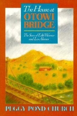 The House at Otowi Bridge: The Story of Edith Warner and Los Alamos als Taschenbuch