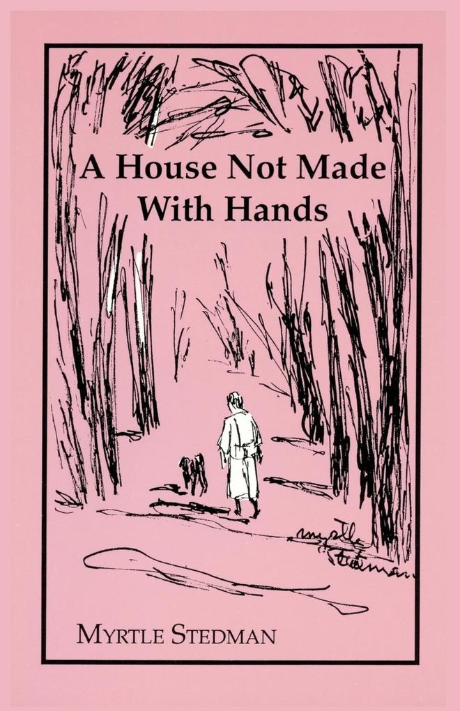 A House Not Made With Hands als Taschenbuch