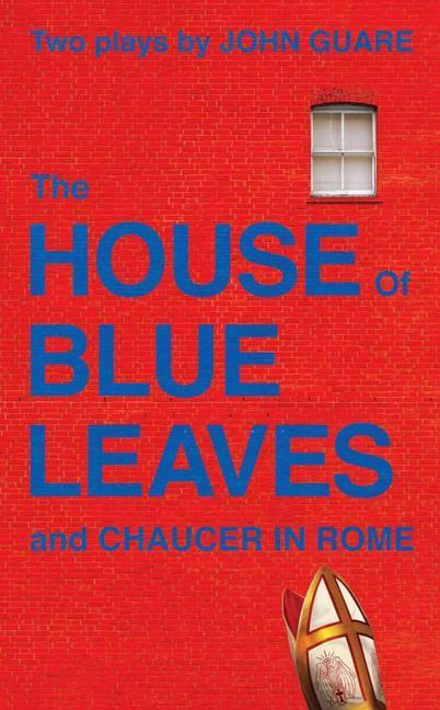 The House of Blue Leaves and Chaucer in Rome als Taschenbuch