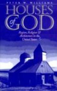 Houses of God: Region, Religion, and Architecture in the United States als Taschenbuch