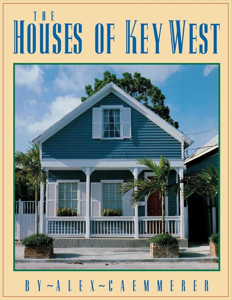 The Houses of Key West als Taschenbuch