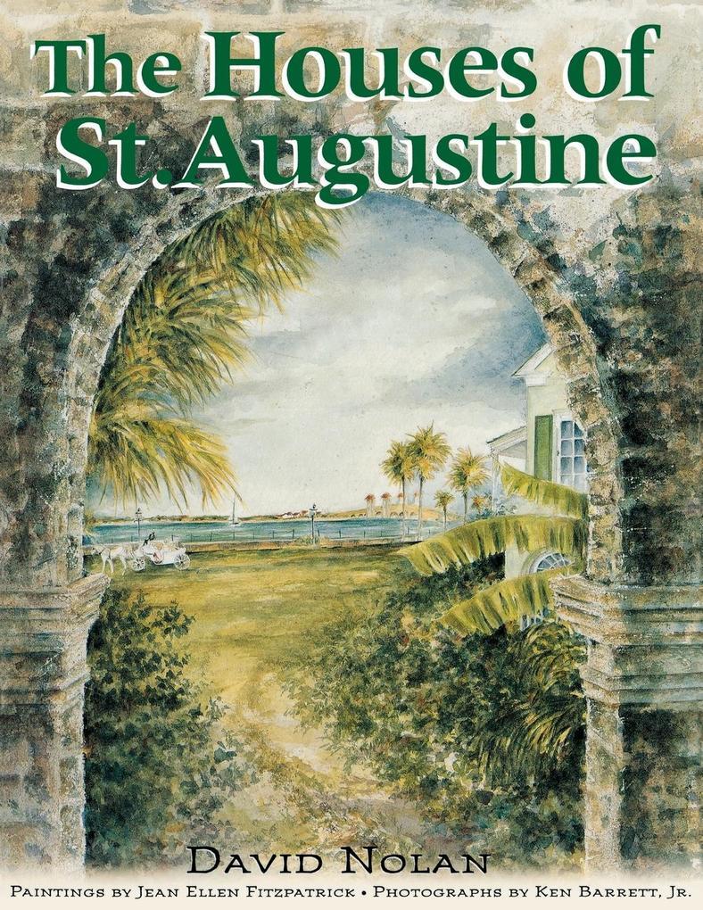 The Houses of St. Augustine als Taschenbuch