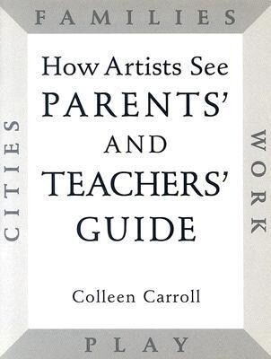 How Artists See Parents' and Teachers' Guide als Taschenbuch